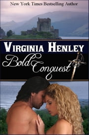 Bold Conquest ebook by Virginia Henley