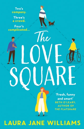 The Love Square ebook by Laura Jane Williams