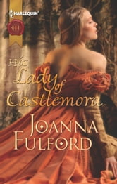 His Lady of Castlemora ebook by Joanna Fulford