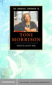 The Cambridge Companion to Toni Morrison ebook by Justine Tally