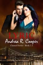 Lyric ebook by Andrea R. Cooper