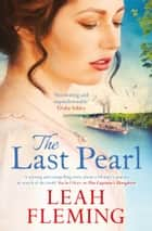 The Last Pearl ebook by Leah Fleming