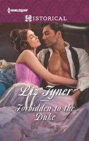 Forbidden to the Duke ebook by Liz Tyner