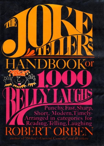 Joke Tellers Handbook ebook by Robert Orben