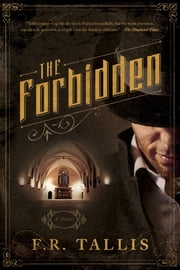 The Forbidden: A Novel ebook by F. R. Tallis