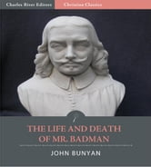 The Life and Death of Mr. Badman (Illustrated Edition) ebook by John Bunyan
