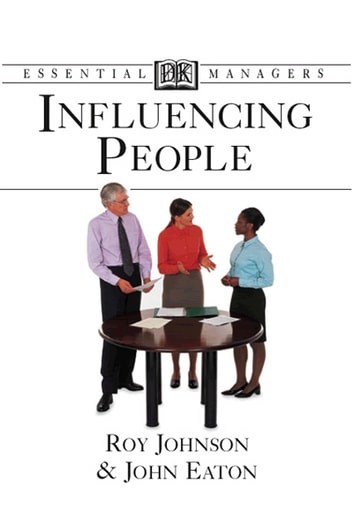 Influencing People ebook by John Eaton,Roy Johnson