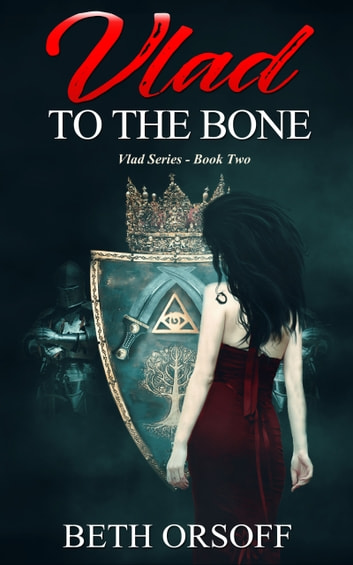 Vlad to the Bone ebook by Beth Orsoff