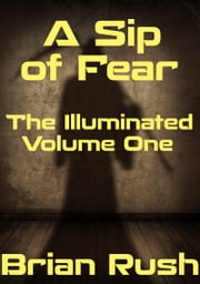 A Sip of Fear ebook by Brian Rush