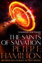 The Saints of Salvation ebook by Peter F. Hamilton