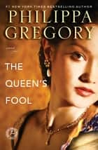 The Queen's Fool ebook by Philippa Gregory