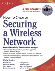 How to Cheat at Securing a Wireless Network ebook by Hurley, Chris