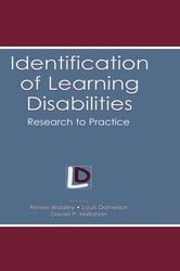Identification of Learning Disabilities - Research To Practice ebook by