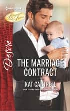 The Marriage Contract ebook by Kat Cantrell