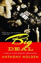 Big Deal ebook by Anthony Holden