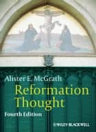 Reformation Thought ebook by Alister E. McGrath