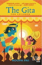 The Gita For Children ebook by Roopa Pai,Sayan Mukherjee