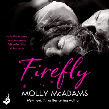 Firefly - A story of the power of true love audiobook by Molly McAdams