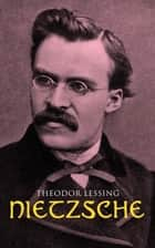 Nietzsche eBook by Theodor Lessing