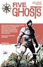 Five Ghosts Vol. 2 ebook by Frank J. Barbiere, Chris Mooneyham