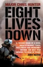 Eight Lives Down ebook by Chris Hunter