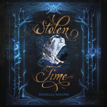 Stolen Time audiobook by Danielle Rollins