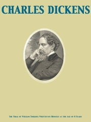 The Trial of William Tinkling Written by Himself at the Age of 8 Years ebook by Charles Dickens,Susan Beatrice Pearse
