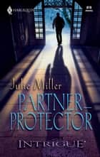 Partner-Protector ebook by Julie Miller