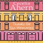 Thanks for the Memories audiobook by Cecelia Ahern