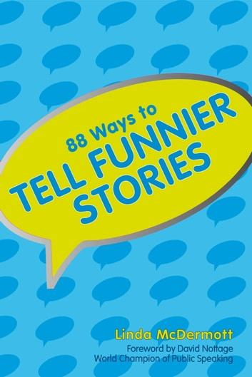 88 Ways To Tell Funnier Stories ebook by Linda McDermott