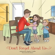 Don't Forget About Us ebook by Angela C. Lubbe