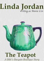 The Teapot ebook by Linda Jordan,Annie Cox