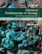 Chemical Fundamentals of Geology and Environmental Geoscience ebook by Robin Gill