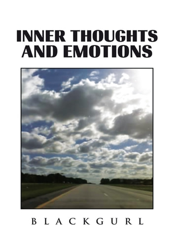 Inner Thoughts and Emotions ebook by Blackgurl