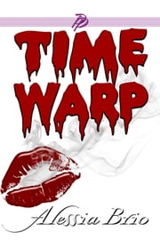 Time Warp ebook by Alessia Brio
