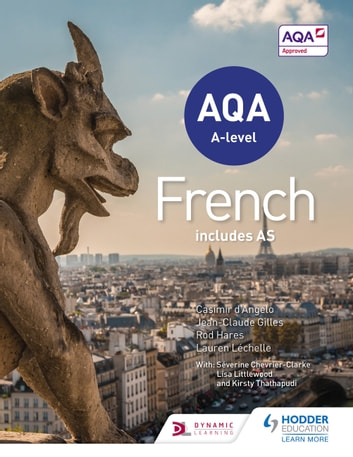 AQA A-level French (includes AS) ebook by Casimir d'Angelo,Rod Hares,Jean-Claude Gilles