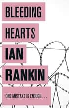 Bleeding Hearts ebook by Ian Rankin
