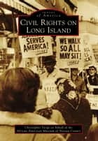 Civil Rights on Long Island ebook by