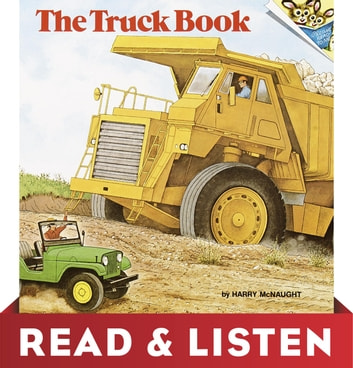The Truck Book: Read & Listen Edition ebook by Harry McNaught