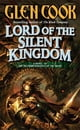 Lord of the Silent Kingdom - A Novel of the Instrumentalities of the Night eBook by Glen Cook