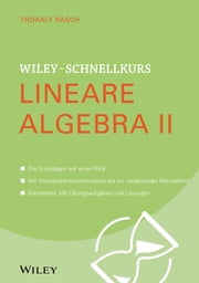 Wiley-Schnellkurs Lineare Algebra II ebook by Thoralf Räsch