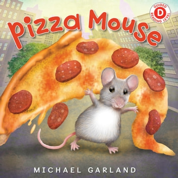 Pizza Mouse eBook by Michael Garland