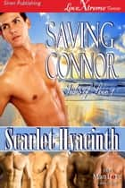 Saving Connor ebook by Scarlet Hyacinth