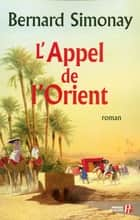 L'Appel de l'Orient ebook by