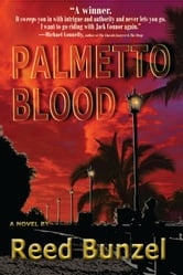 Palmetto Blood ebook by Reed Bunzel