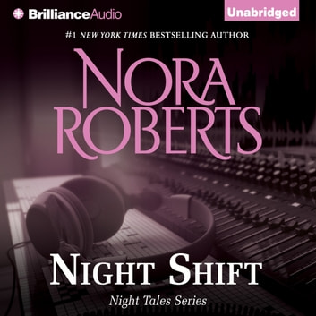 Night Shift audiobook by Nora Roberts