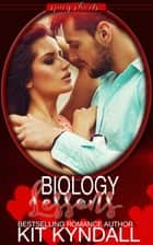 Biology Lessons ebook by Kit Kyndall