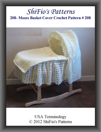 208: Moses Basket Cover Crochet Pattern #208 ebook by ShiFio's Patterns