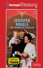 The Marriage Bargain ebook by Jennifer Mikels