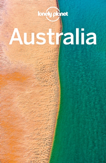 Lonely Planet Australia ebook by Lonely Planet